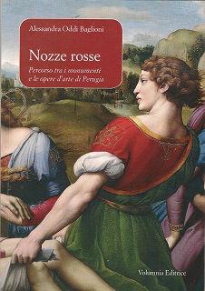 Libri - Nozze rosse - Alessandra Oddi Baglioni